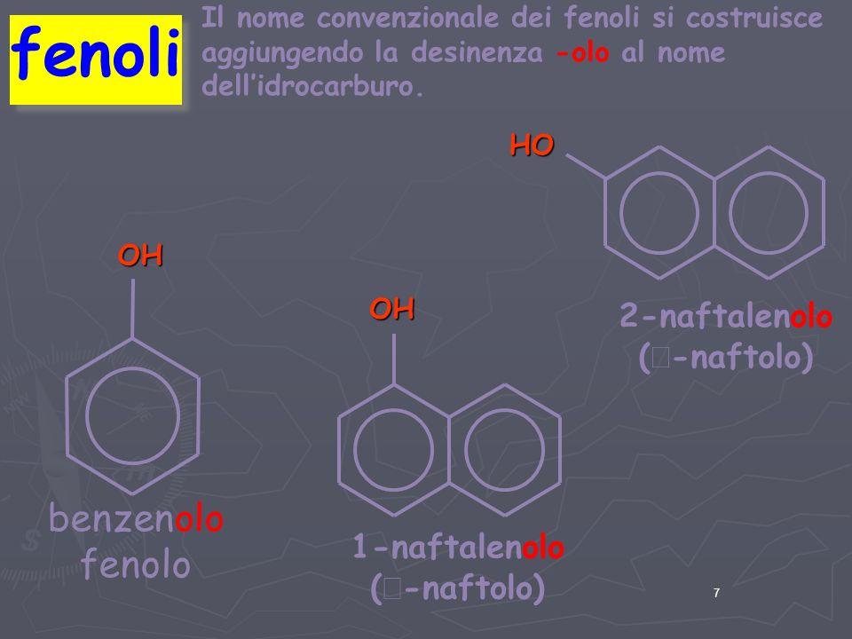 Fenoli Hanno formula geenrale Ar-OH Hanno formula geenrale Ar-OH Sono diffusi nei vegetali Sono diffusi nei vegetali Il composto più semplice è il fenolo (chiamato anche acido fenico), un solido velenoso, caustico, poco solubile in acqua, dotato di un odore caratteristico.