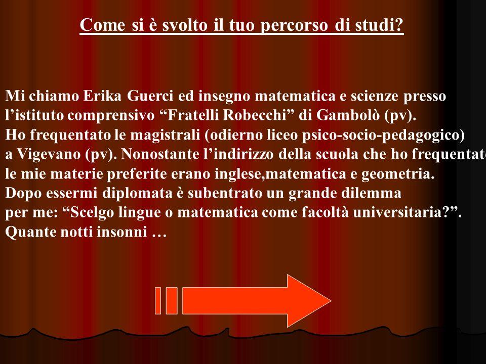 Ho scelto di frequentare la facoltà di lingue presso lUniversità degli Studi di Milano.