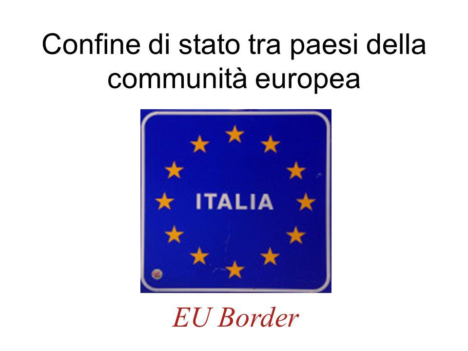 Confine di stato tra paesi della communità europea EU Border