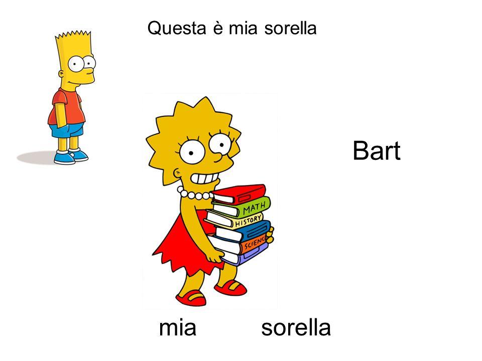 Questa è mia sorella sorellamia Bart