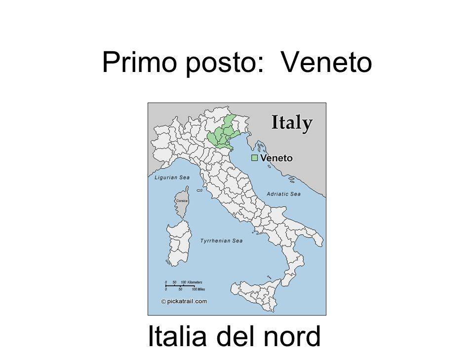 Primo posto: Veneto Italia del nord