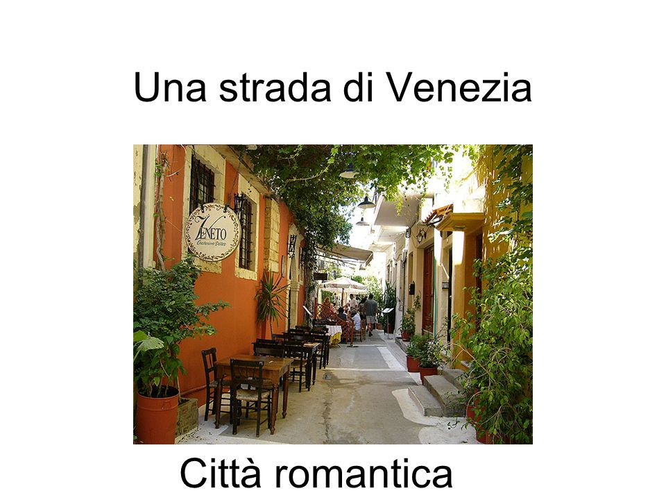 Una strada di Venezia Città romantica