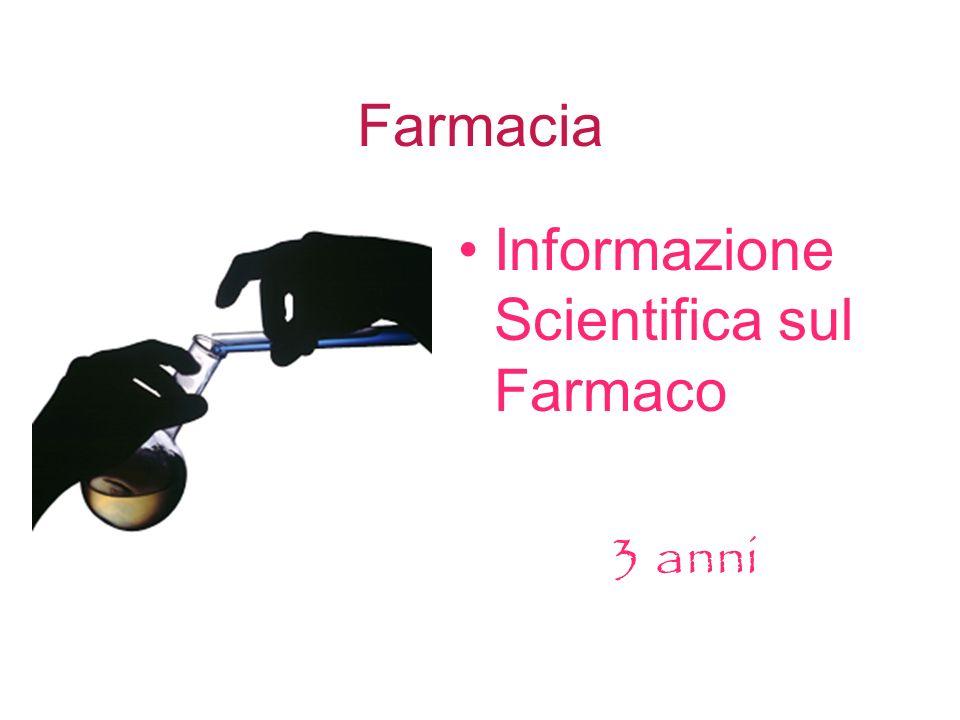 Farmacia Informazione Scientifica sul Farmaco 3 anni