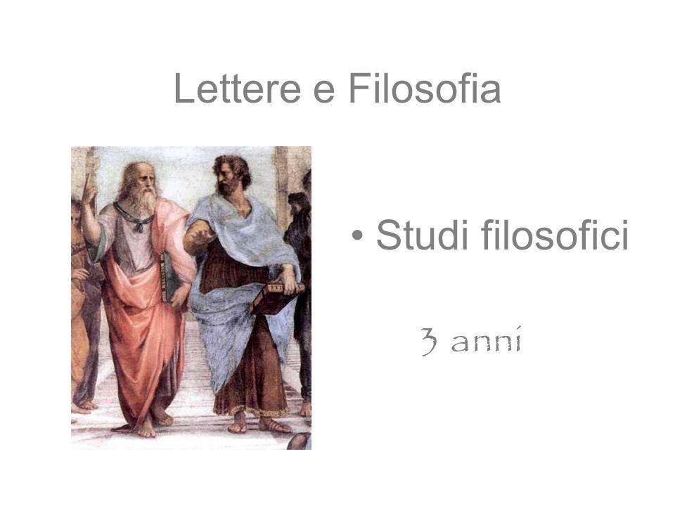 Lettere e Filosofia Studi filosofici 3 anni