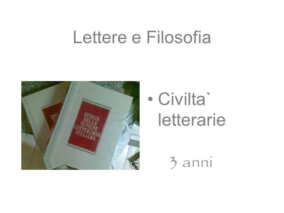 Lettere e Filosofia Civilta` letterarie 3 anni