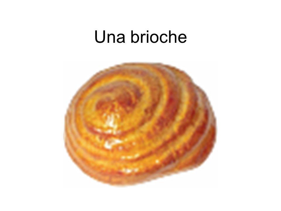 Una brioche