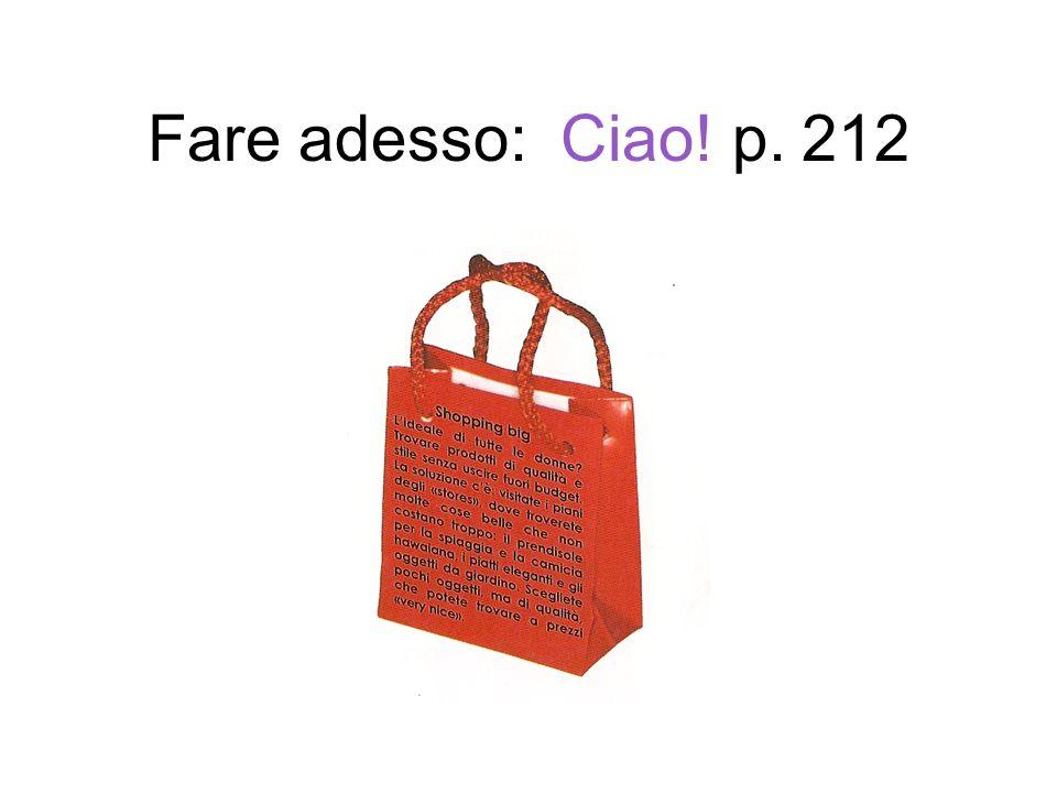 Fare adesso: Ciao! p. 212
