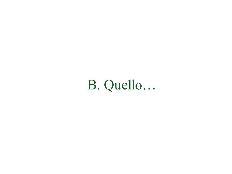 B. Quello…