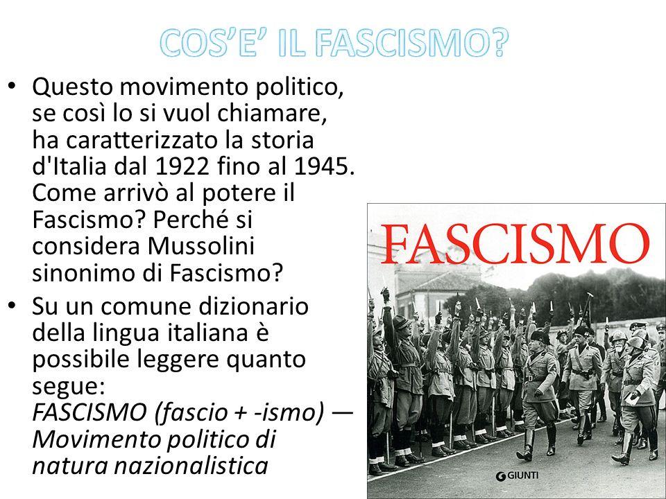 Questo movimento politico, se così lo si vuol chiamare, ha caratterizzato la storia d'Italia dal 1922 fino al 1945. Come arrivò al potere il Fascismo?