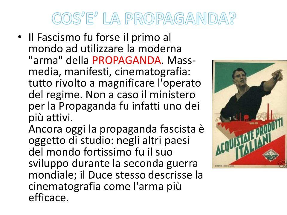 Il Fascismo fu forse il primo al mondo ad utilizzare la moderna