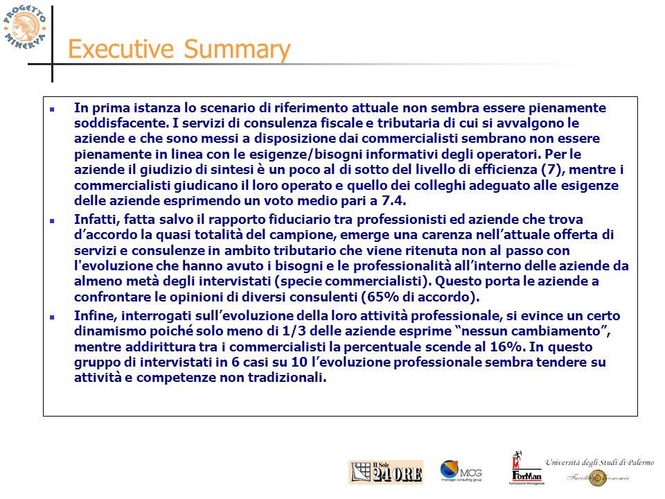 Executive Summary In prima istanza lo scenario di riferimento attuale non sembra essere pienamente soddisfacente.