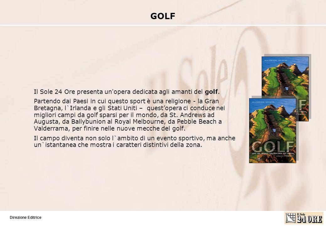Direzione Editrice Il Sole 24 Ore presenta un opera dedicata agli amanti del golf.
