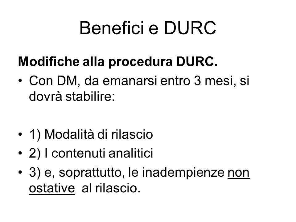 Benefici e DURC Modifiche alla procedura DURC.