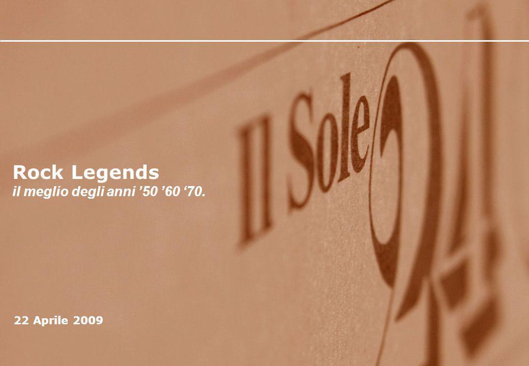 Rock Legends il meglio degli anni 50 60 70. 22 Aprile 2009