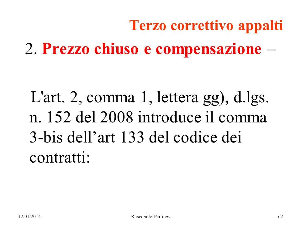 Terzo correttivo appalti 2. Prezzo chiuso e compensazione – L art.