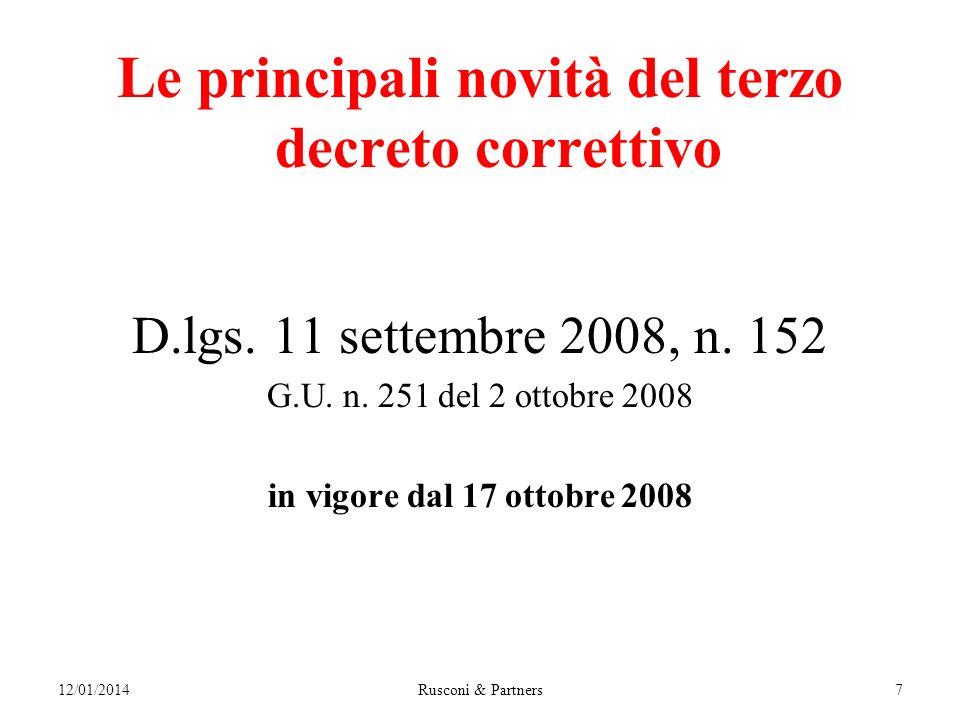 12/01/2014Rusconi & Partners7 Le principali novità del terzo decreto correttivo D.lgs.