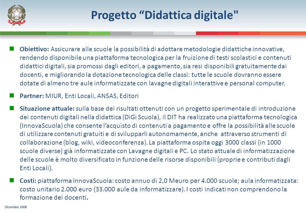 Dicembre 2008 Progetto Didattica digitale