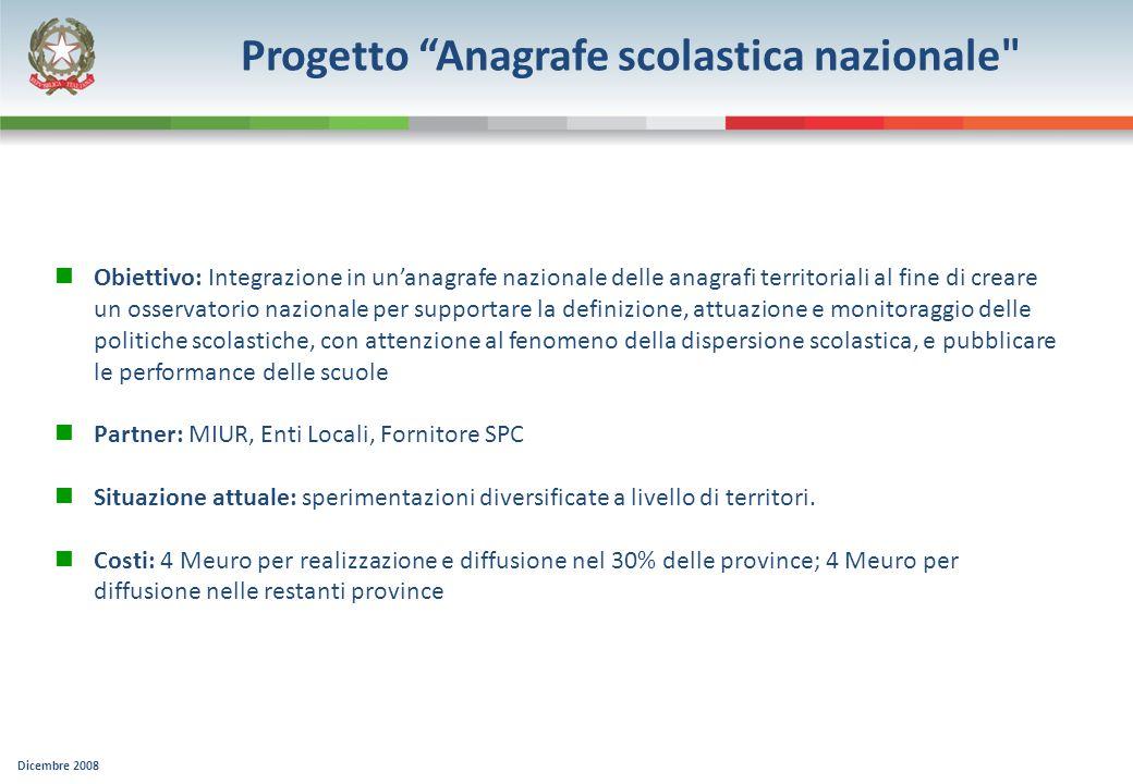 Dicembre 2008 Progetto Anagrafe scolastica nazionale