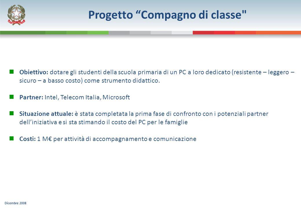 Dicembre 2008 Progetto Compagno di classe