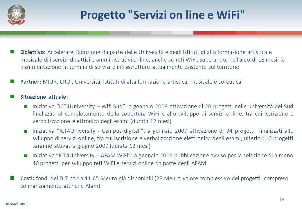 Dicembre 2008 19 Progetto