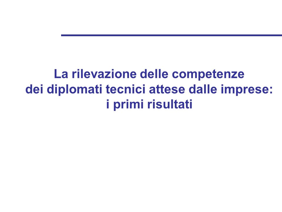 La rilevazione delle competenze dei diplomati tecnici attese dalle imprese: i primi risultati