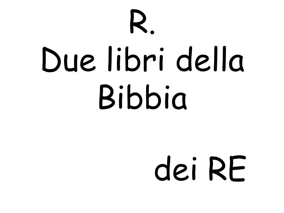 R. Due libri della Bibbia dei RE