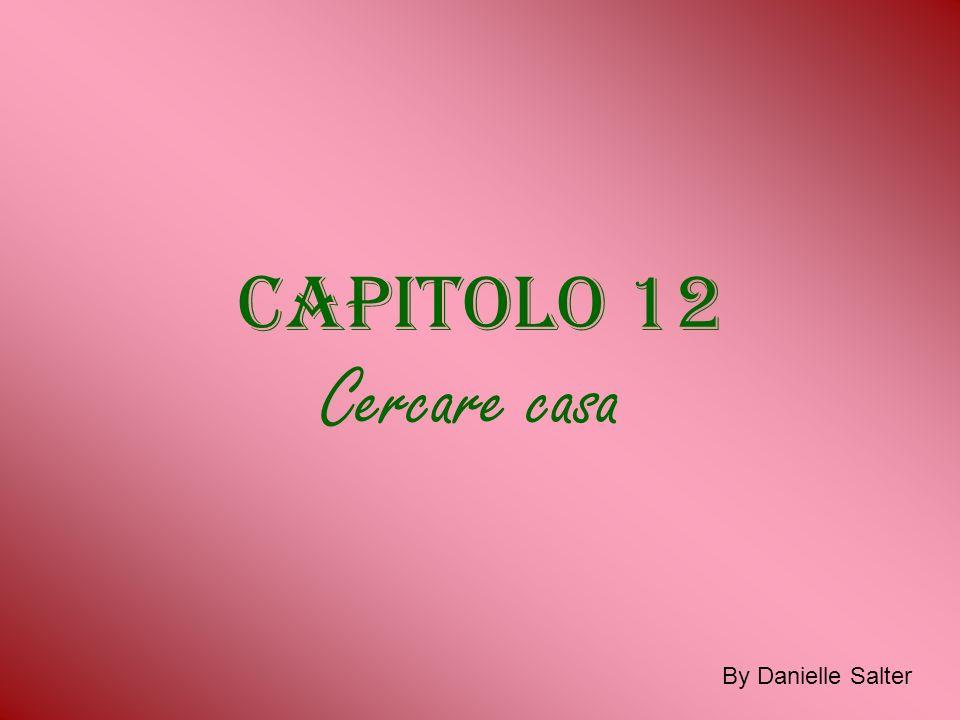 Capitolo 12 Cercare casa By Danielle Salter
