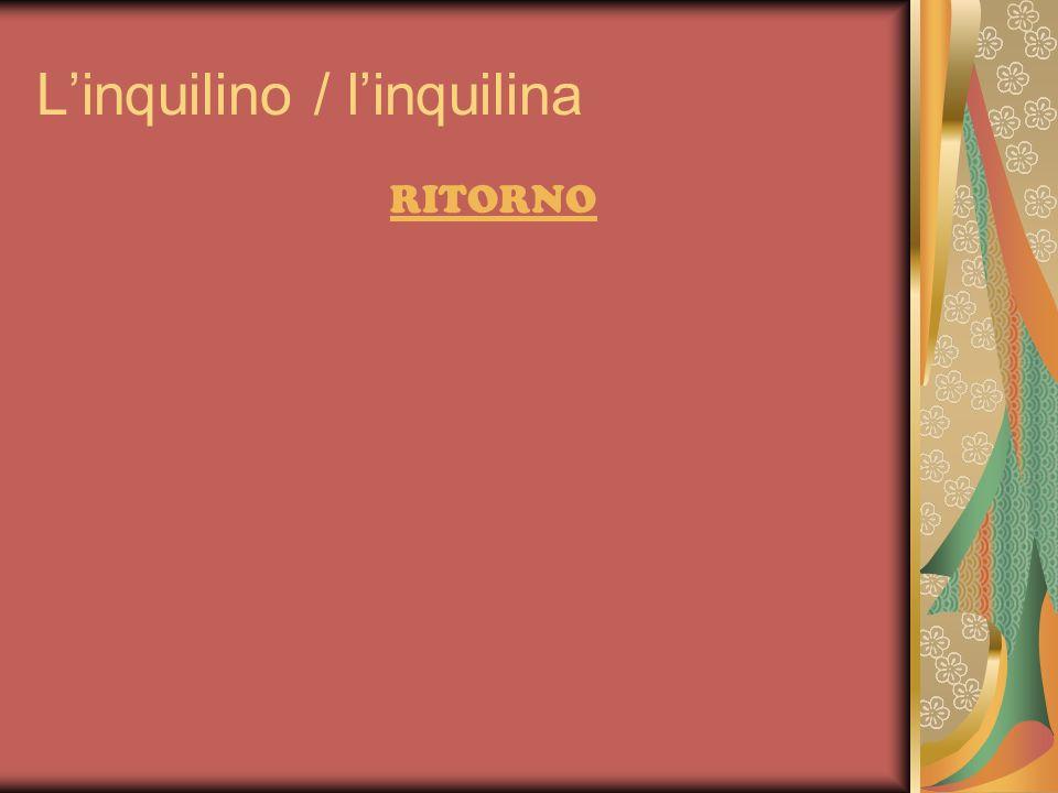 Linquilino / linquilina RITORNO