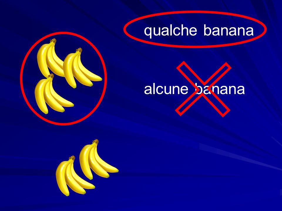 qualche banana alcune banana