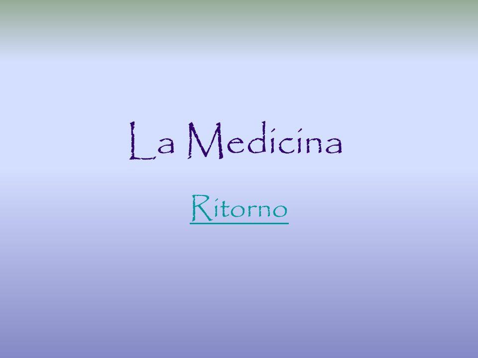 La Medicina Ritorno