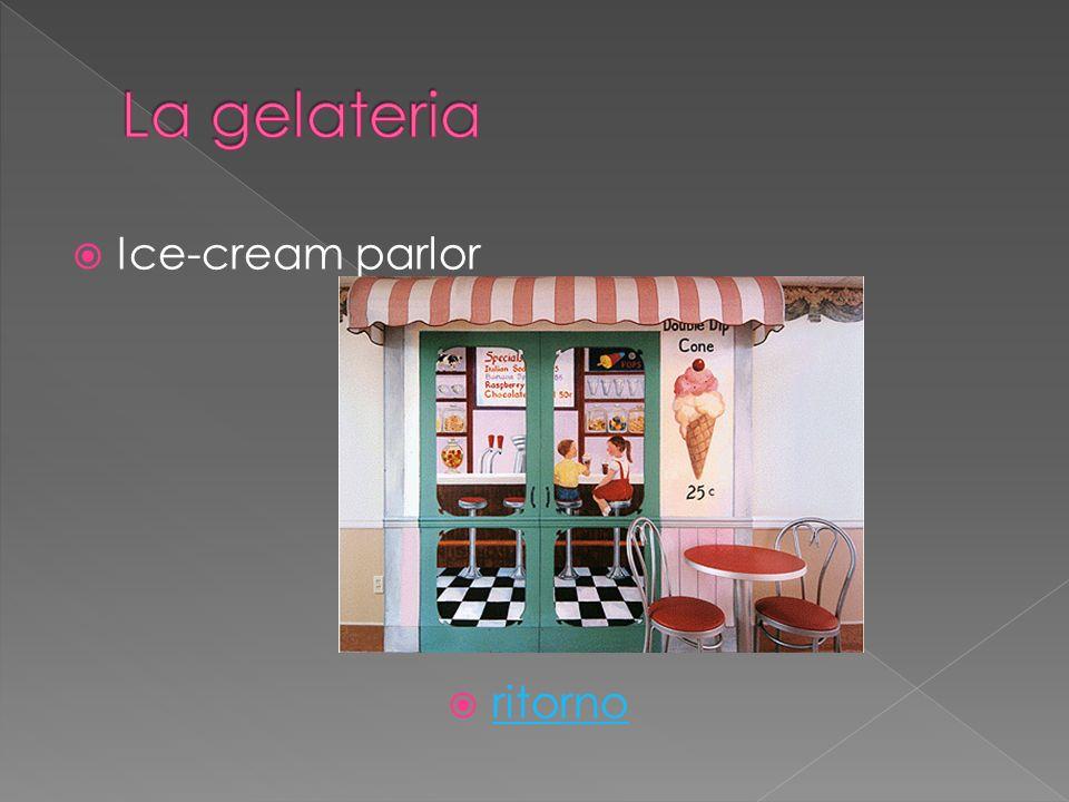 Ice-cream parlor ritorno