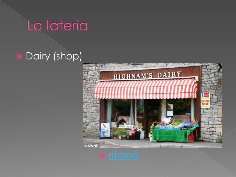 Dairy (shop) ritorno