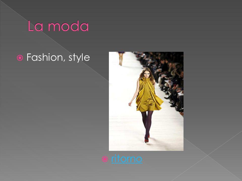 Fashion, style ritorno