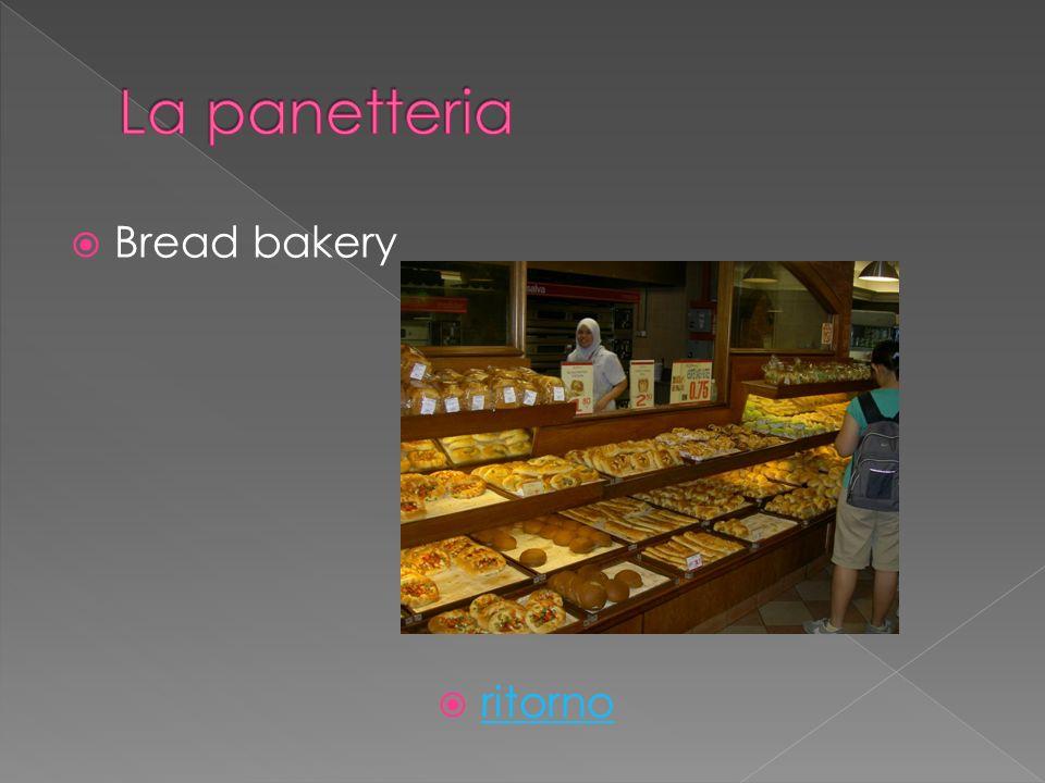 Bread bakery ritorno