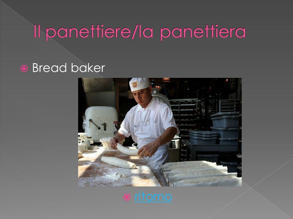 Bread baker ritorno