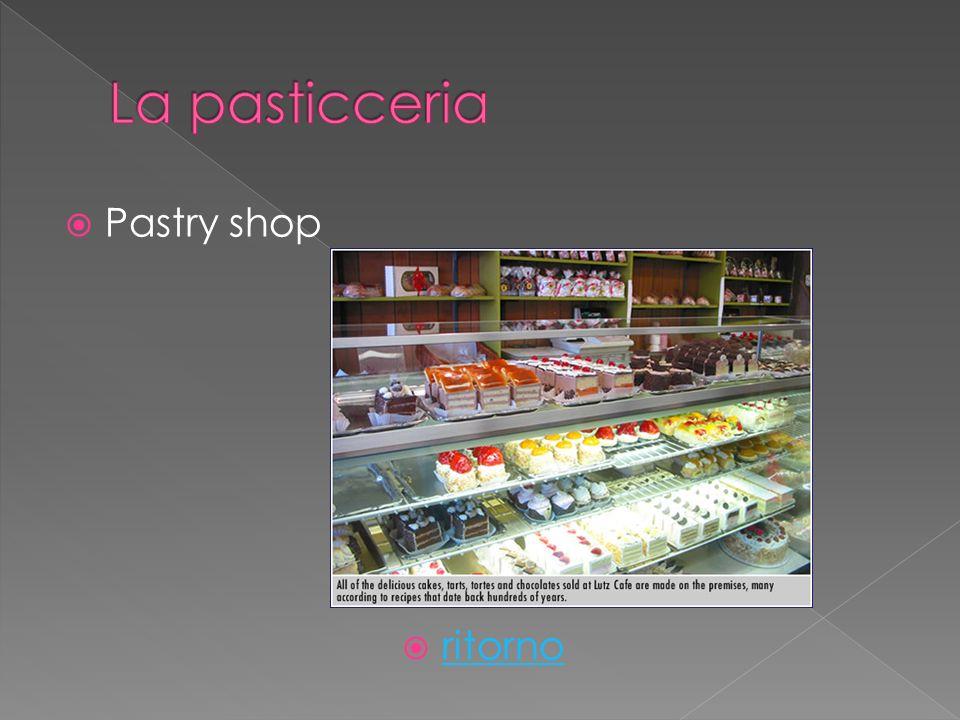 Pastry shop ritorno