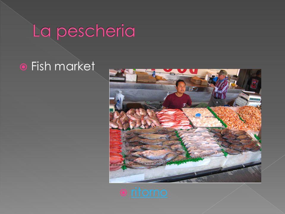 Fish market ritorno