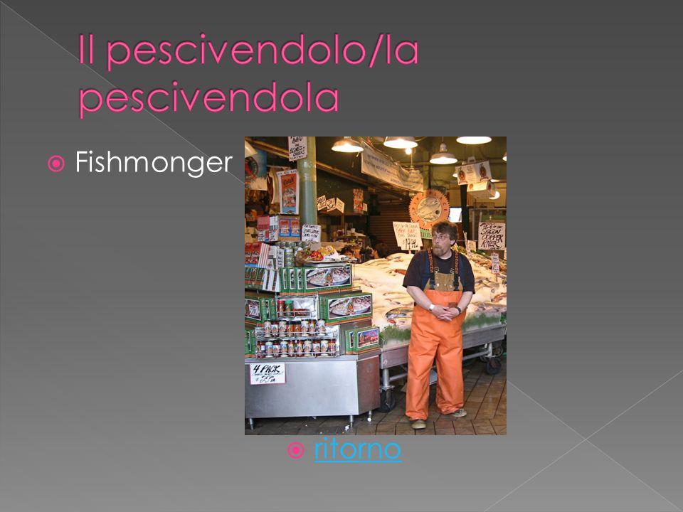 Fishmonger ritorno