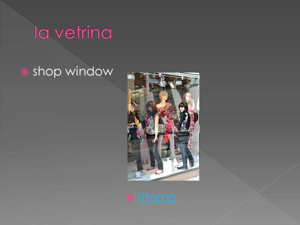 shop window ritorno