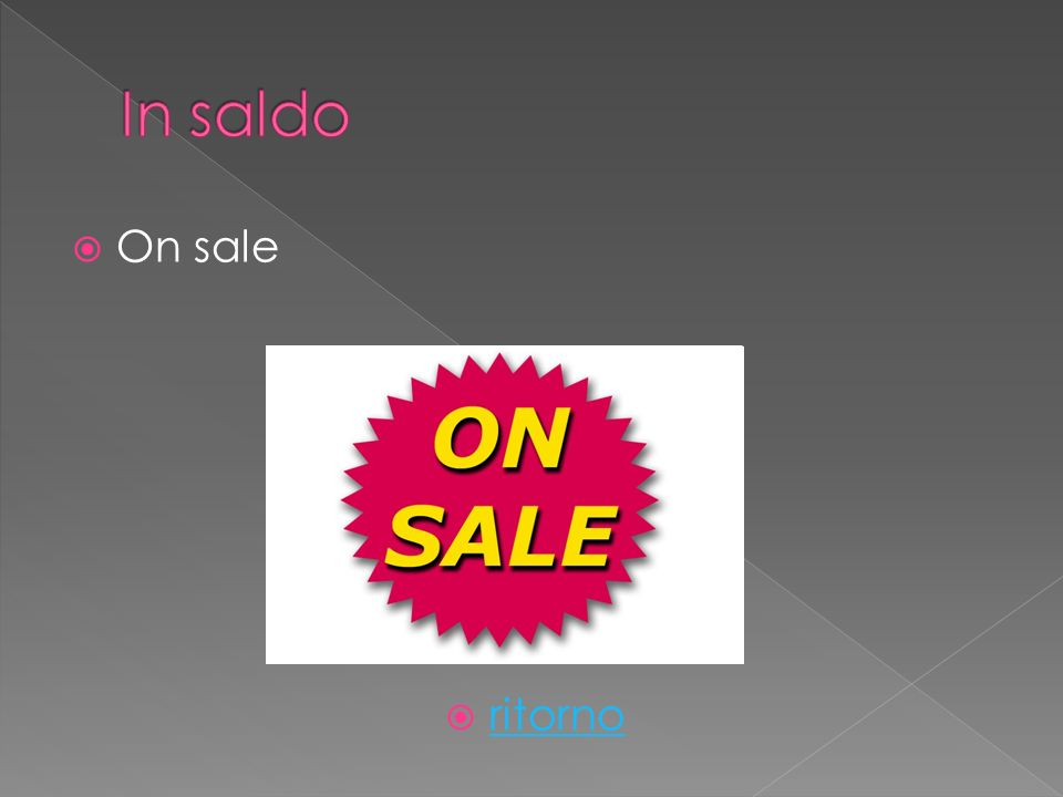 On sale ritorno