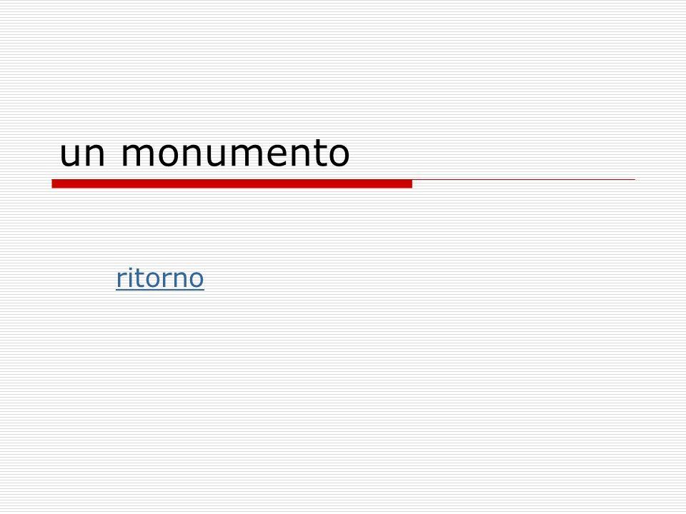 un monumento ritorno