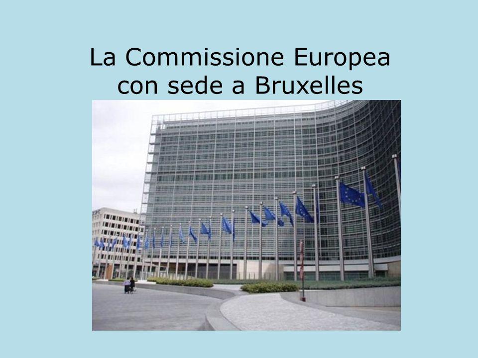 La Commissione Europea con sede a Bruxelles