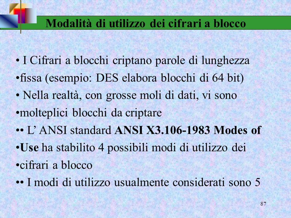 85 Criteri progettuali DES Presentati da Coppersmith nel 1994 7 criteri per gli S-box forniscono: Non linearità Resistenza alla criptanalisi differenz