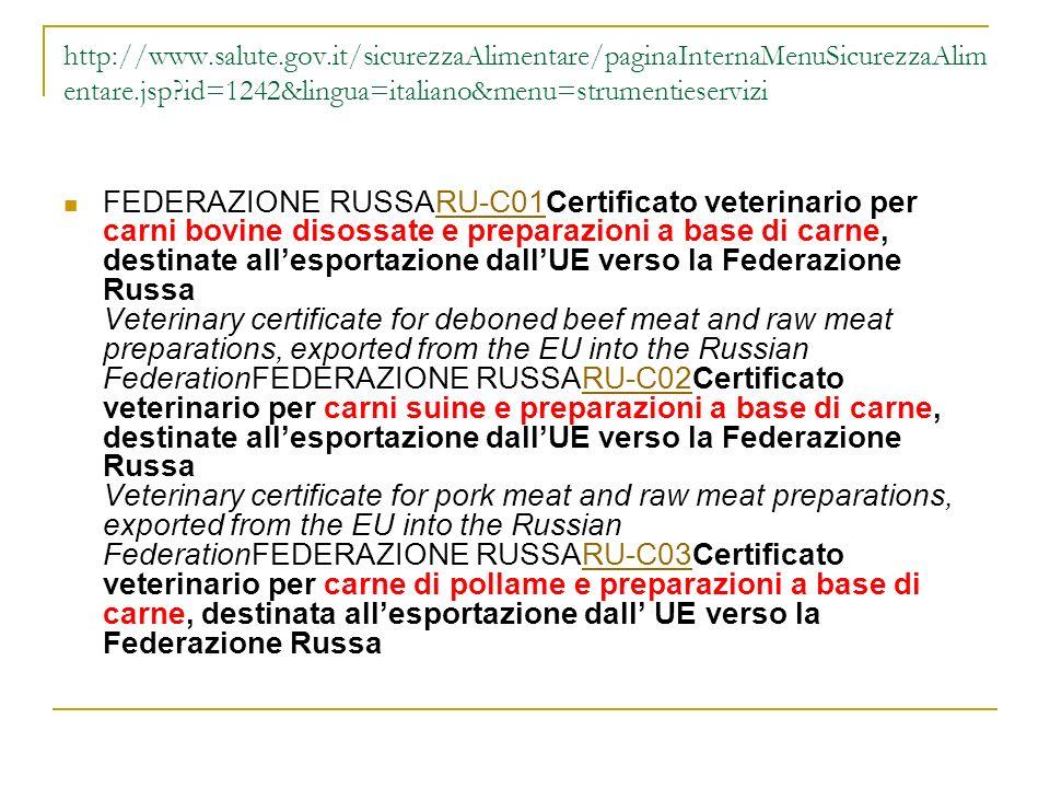 http://www.salute.gov.it/sicurezzaAlimentare/paginaInternaMenuSicurezzaAlim entare.jsp?id=1242&lingua=italiano&menu=strumentieservizi FEDERAZIONE RUSS