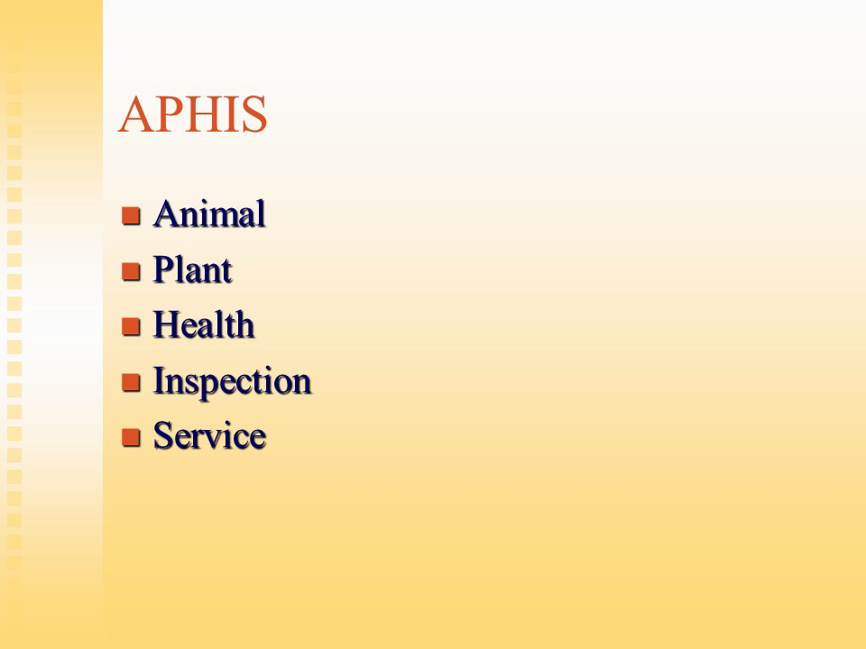 APHIS Animal Animal Plant Plant Health Health Inspection Inspection Service Service