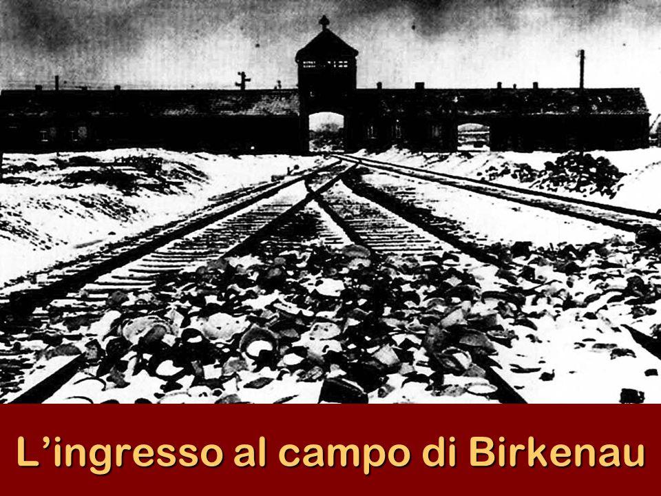 Lingresso al campo di Birkenau