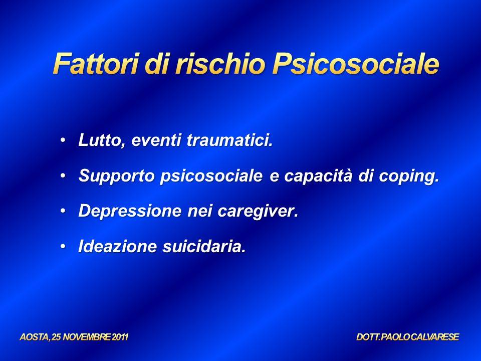 Lutto, eventi traumatici.Lutto, eventi traumatici. Supporto psicosociale e capacità di coping.Supporto psicosociale e capacità di coping. Depressione