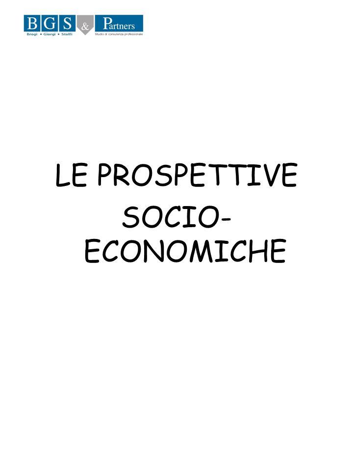 LE PROSPETTIVE SOCIO- ECONOMICHE