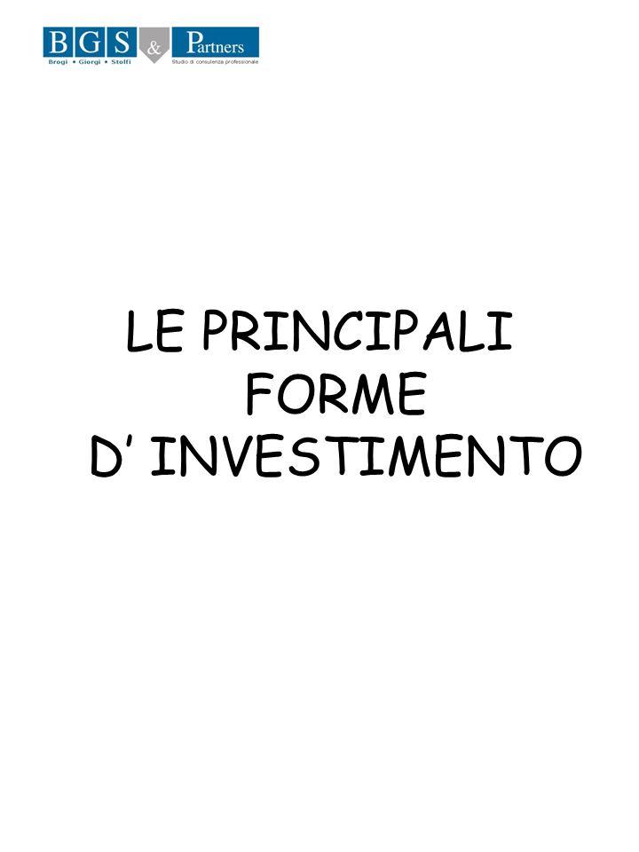 LE PRINCIPALI FORME D INVESTIMENTO
