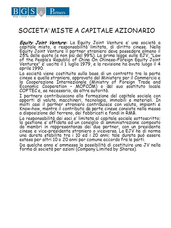 SOCIETA MISTE A CAPITALE AZIONARIO Equity Joint Venture: La Equity Joint Venture e una società a capitale misto, a responsabilità limitata, di diritto